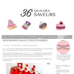 Bûche bavaroise vanille et coeur de framboise - 36 Quai Des Saveurs