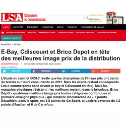 E-Bay, Cdiscount et Brico Depot en tête des...