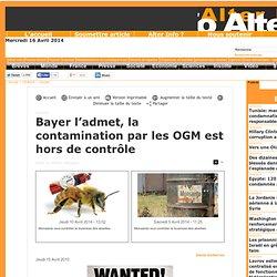 Bayer l'admet, la contamination par les OGM est hors de contrôle
