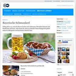 Bayerische Spezialitäten : Schmankerl (DW.DE) 12.05.2009