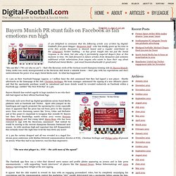 Bayern Munich PR stunt fails on Facebook as fan emotions run high - Digital-Football.com | Digital-Football.com