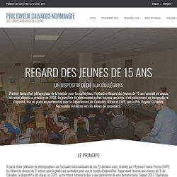 Prix Bayeux-Calvados des correspendants de guerre – Regard des jeunes de 15 ans