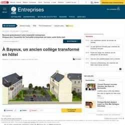 À Bayeux, un ancien collège transformé en hôtel