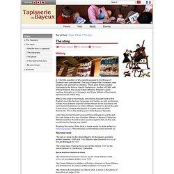 Site Officiel de la Tapisserie de Bayeux :Le récit