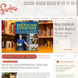 Rick Bayless & Frontera News: Gourmet Mexican Cooking
