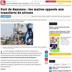 Port de Bayonne : les maires opposés aux transferts de nitrate