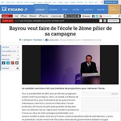 Politique : Bayrou veut faire de l'école le 2ème pilier de sa campagne