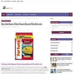 Buy India Bazaar Online Grocery Basmati Rice Best price