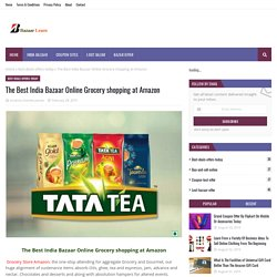The Best India Bazaar Online Grocery shopping at Amazon