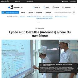Lycée 4.0 : Bazeilles (Ardennes) à l'ère du numérique