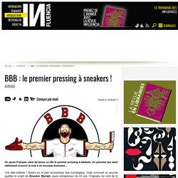 BBB : le premier pressing à sneakers !