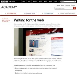 BBC Academy - Journalism - Writing for the web