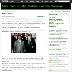 Adam Curtis Blog: SADAT'S DAT