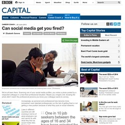 Capital - Can social media get you fired?