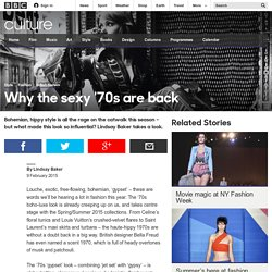Culture - Why the sexy '70s are back