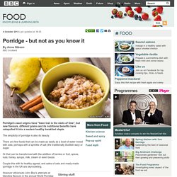 BBC Food - Porridge - but not as you know it