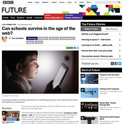 Future - Technology - Can schools survive in the age of the web?