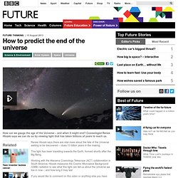 Science & Environment - How to predict the end of the universe