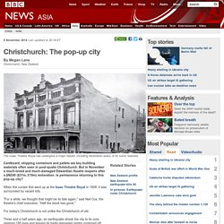 Christchurch: The pop-up city