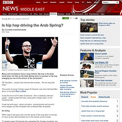 Is hip hop driving the Arab Spring?