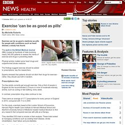 Exercise 'can be as good as pills'