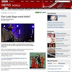 Can Lady Gaga crack India?