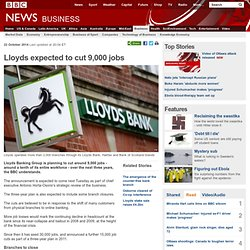 Lloyds expected to cut 9,000 jobs