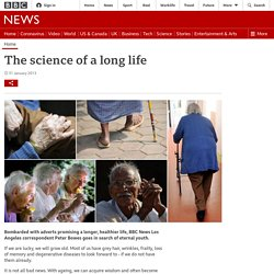 The science of a long life