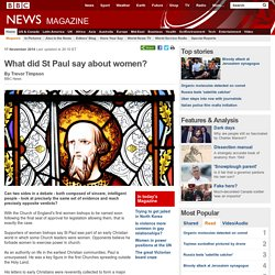 What did St Paul say about women?