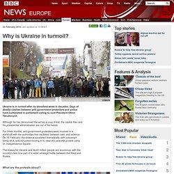 Why is Ukraine in turmoil?