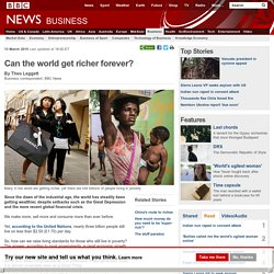 Can the world get richer for ever? - BBC News