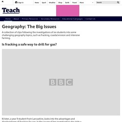 BBC Teach - Geography: The Big Issues