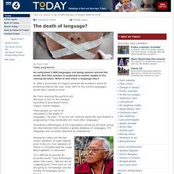 The death of language?