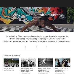 BBoys - Une histoire du break