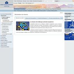 BCE: La mission de l'Eurosystème