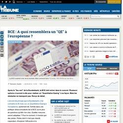 """BCE: A quoi ressemblera un """"QE"""" à l'européenne ?"""