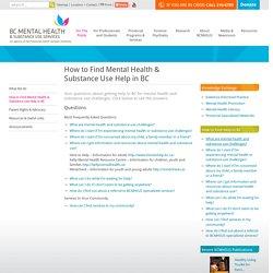 BCMHSUS - BC Mental Health & Substance Use Services - How to Find Mental Health & Substance Use Help in BC