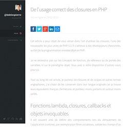 @bdelespierre - De l'usage correct des closures en PHP