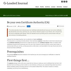 Be your own Certificate Authority (CA)