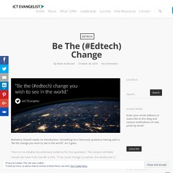 Be the (#edtech) change