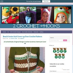 Beach Swim Suit Cover up Free Crochet Pattern - 2 Crochet Hooks : 2 Crochet Hooks