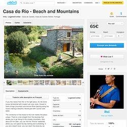 Casa do Rio - Beach and Mountains à Viana do Castelo