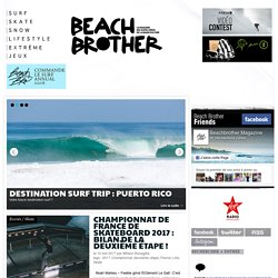 Beachbrother.com - surf, skate & snowboard magazine