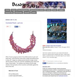 Beading Arts: Crocheted Pearls - part one