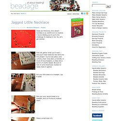 Learn Beading · Jagged Little Necklace