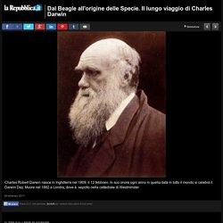 Dal Beagle all'origine delle Specie. Il lungo viaggio di Charles Darwin