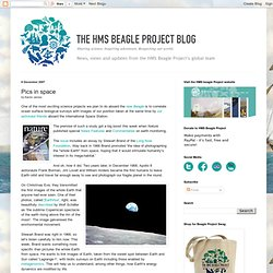 The Beagle Project Blog: Pics in space