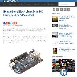 BeagleBone Black Linux Mini PC Launches For $45
