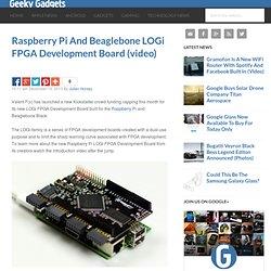 Raspberry Pi And Beaglebone LOGi FPGA Development Board