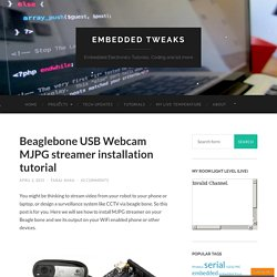 Beaglebone USB Webcam MJPG streamer installation tutorial